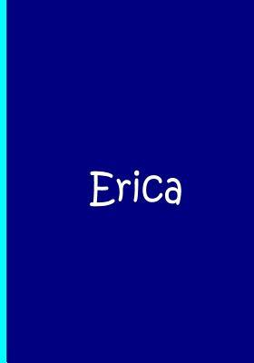 Erica - Blue Personalized Notebook / Journal / Blank Lined Pages / Soft Matte