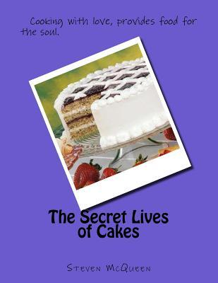 The Secret Lives of Cakes