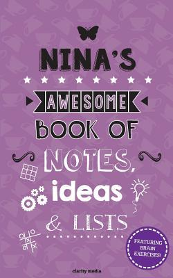 Nina's Awesome Book of Notes, Ideas & Lists