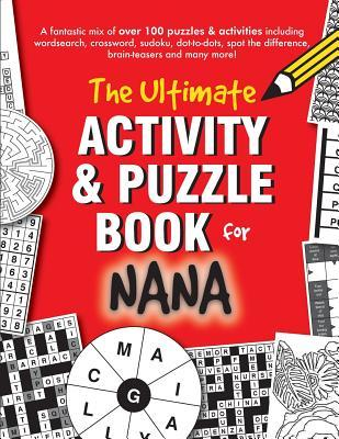 The Ultimate Activity & Puzzle Book for Nana