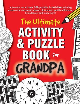 The Ultimate Activity & Puzzle Book for Grandpa