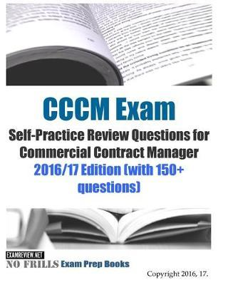 CCCM Exam Self-Practice Review Questions for Commercial Contract