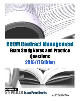 CCCM Contract Management Exam Study Notes and Practice Questions 2016/17