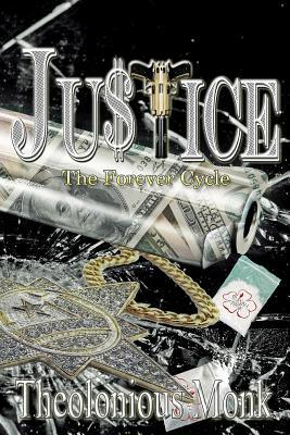 Justice  The Forever Cycle - Pg Version