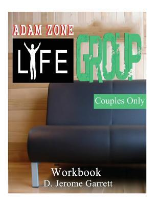 Adam - Zone Life Group - Couples Only