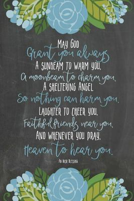 Chalkboard Journal - Irish Blessing (Mixed Blue) : 100 Page 6 X 9 Ruled Notebook: Inspirational Journal, Blank Notebook, Blank Journal, Lined Notebook, Blank Diary