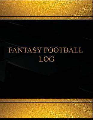 Fantasy Football Log Book Journal