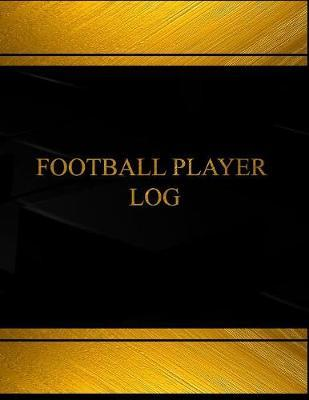 Football Player Log Book Journal
