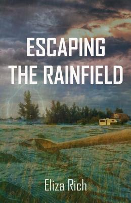 Escaping the Rainfield