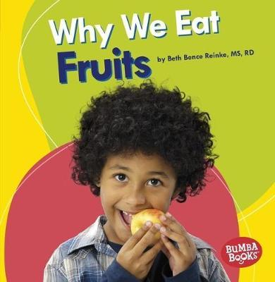 Why We Eat Fruits