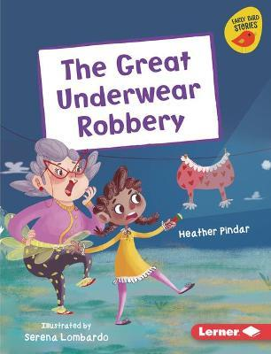 The Great Underwear Robbery