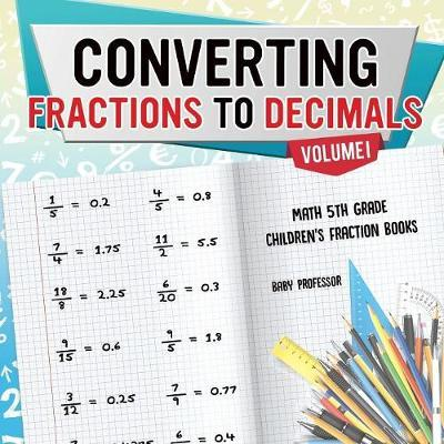 Converting Fractions To Decimals Volume I Math 5th Grade