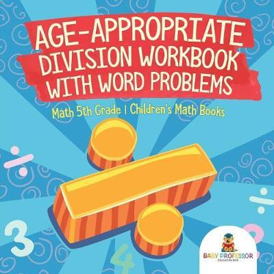 Age Appropriate Division Workbook With Word Problems Math 5th