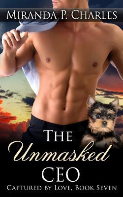 The Unmasked CEO (Captured by Love Book 7)