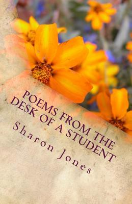 Poems from the Desk of a Student