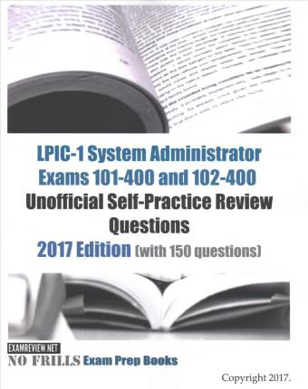 LPIC-1 System Administrator Exams 101-400 and 102-400