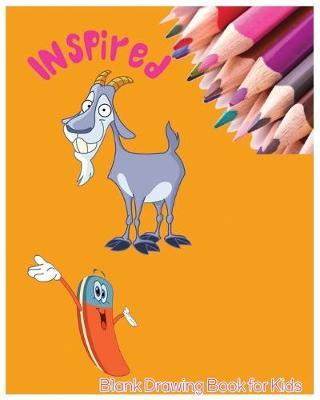 Inspired Blank Drawing Book for Kids