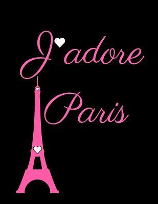 J'Adore Paris  Black, Collage Ruled Notebook, 8.5 X 11 Journal, Diary
