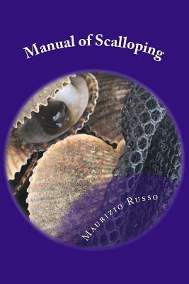 Manual of Scalloping  How to Dive for Scallops in the Gulf of Mexico Off Florida's Nature Coast