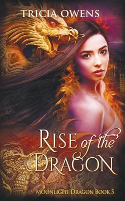 Rise of the Dragon  An Urban Fantasy