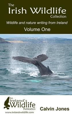The Irish Wildlife Collection: Wildlife and Nature Writing from Ireland