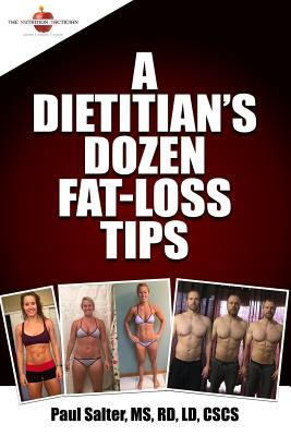 A Dietitian's Dozen Fat-Loss Tips