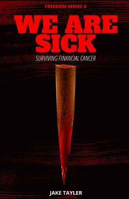 We Are Sick: Learning to Survive Financial Cancer
