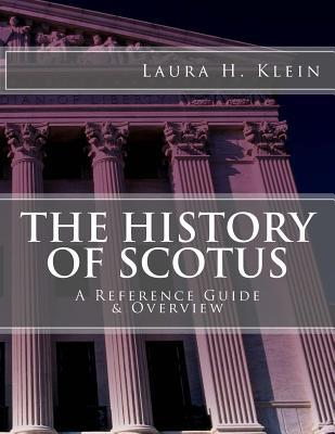 The History of Scotus  A Reference Guide & Overview