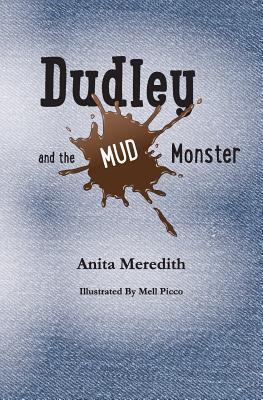 Dudley and the Mud Monster
