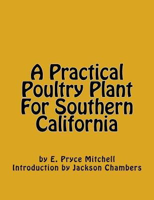 A Practical Poultry Plant for Southern California