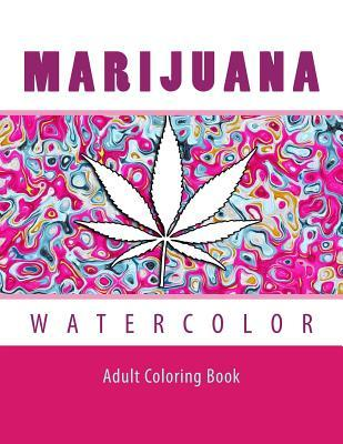 Marijuana Watercolor Adult Coloring Book