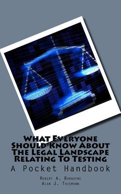 What Everyone Should Know About the Legal Landscape Relating to Testing: A Pocket Handbook