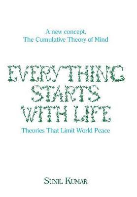 Everything Starts with Life  Theories That Limit World Peace