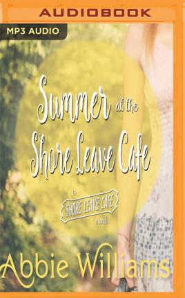Summer at the Shore Leave Cafe