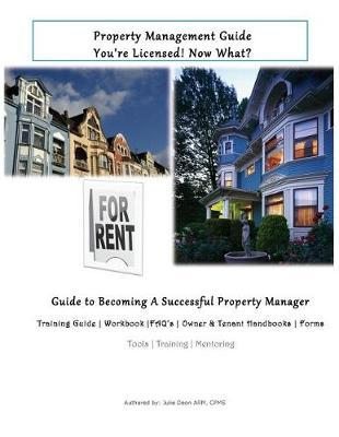 Property Management Guide: You're Licensed! Now What?