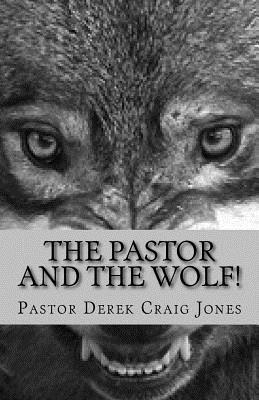 The Pastor and the Wolf!