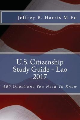 U.S. Citizenship Study Guide - Lao  100 Questions You Need to Know
