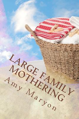 Astrosadventuresbookclub.com Large Family Mothering : Building Your Home One Piece at a Time Image
