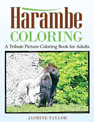 Harambe Coloring  A Tribute Picture Coloring Book for Adults