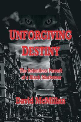 Unforgiving Destiny