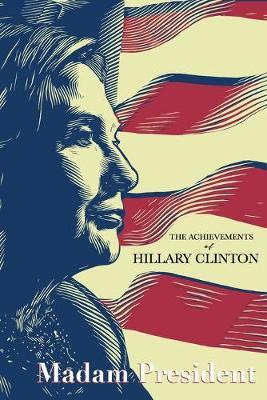 The Achievements of Hillary Clinton