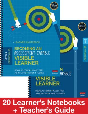 Becoming an Assessment-Capable Visible Learner, Grades 6-12, Level 1 Classroom Pack  20 Learner's Notebooks + Teacher's Guide