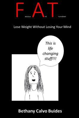 Fabulous and Triumphant : Lose Weight Without Losing Your Mind