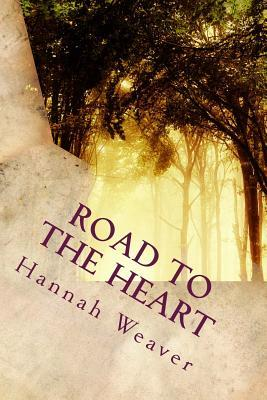 Road to the Heart  Secret Rendezvous
