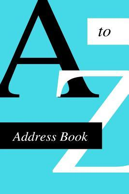 A-Z Address Book  For Contacts, Addresses, Phone Numbers, Emails & Birthdays