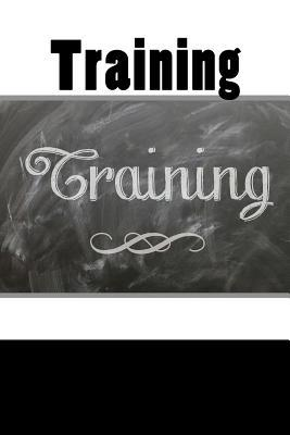 Training (Journal / Notebook)