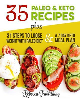35 Healthy Paleo and Keto Recipes plus 31 Steps to Lose weight with Paleo Diet