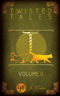 Twisted Tales Volume 2