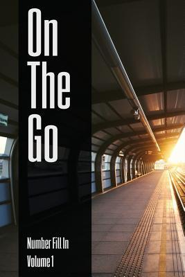 On the Go - Number Fill in - Volume 1