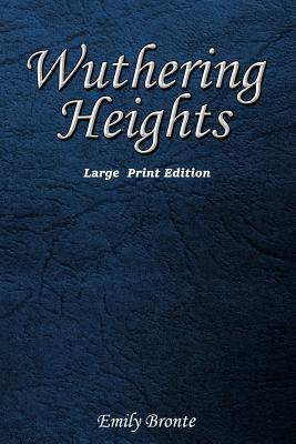 Wuthering Heights  Large Print Edition